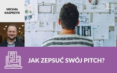 Jak zepsuć swój pitch?