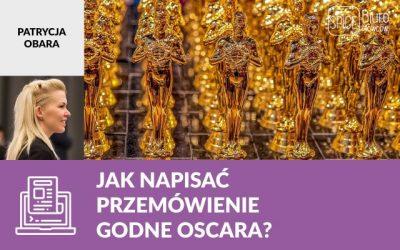 Jak napisać przemówienie godne Oscara?