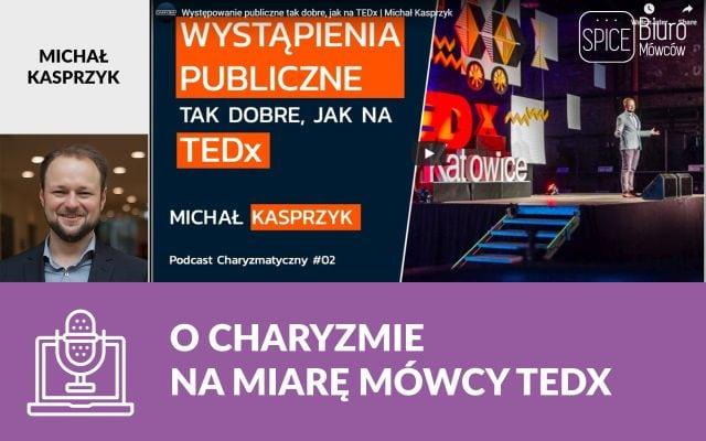 O charyzmie na miarę mówcy TEDx