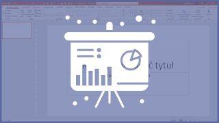 Tworzenie slajdów i obsługa PowerPointa